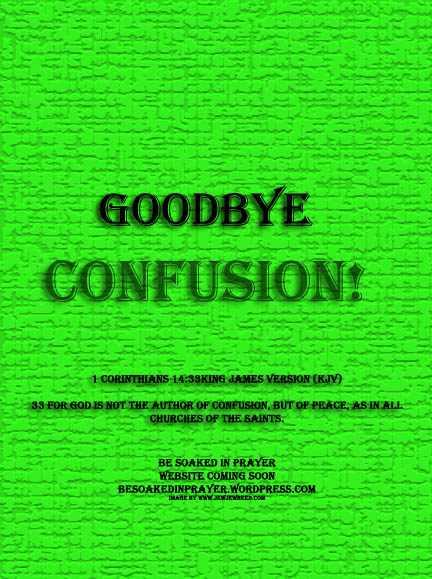 Goodbye Confusion!